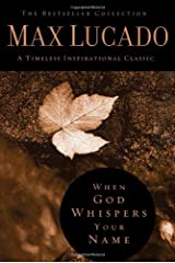 When God Whispers Your Name (The Bestseller Collection) Hardcover