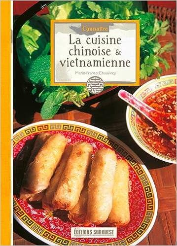 Amazon Fr Connaitre Le Cuisine Chinoise Et Vietnamienne Marie