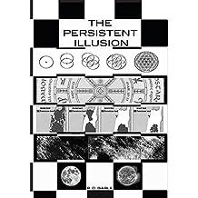 The Persistent Illusion