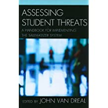 Assessing Student Threats: A Handbook for Implementing the Salem-Keizer System