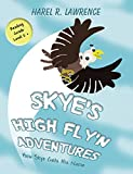Skye's High Fly'n Adventures: How Skye Gets His Name