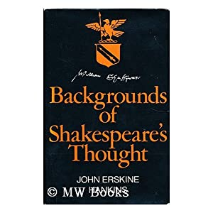 Backgrounds of Shakespeare's Thought John Erskine Hankins
