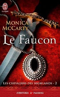 Les chevaliers des Highlands, tome 2 : Le faucon par McCarty
