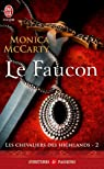 Les chevaliers des Highlands, tome 2 : Le faucon par McCarty