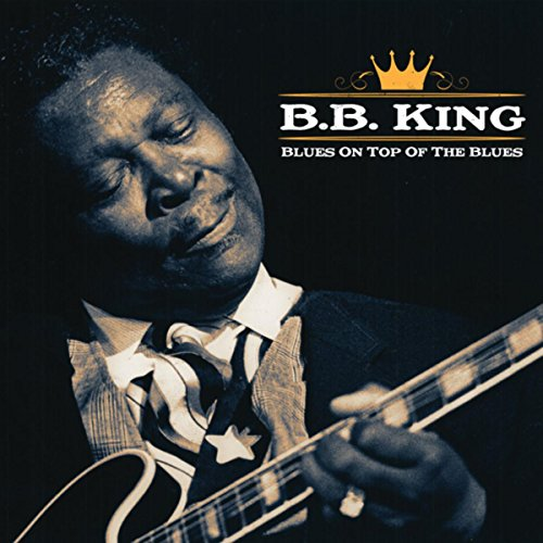 B B King King Of The Blues Download Mp3