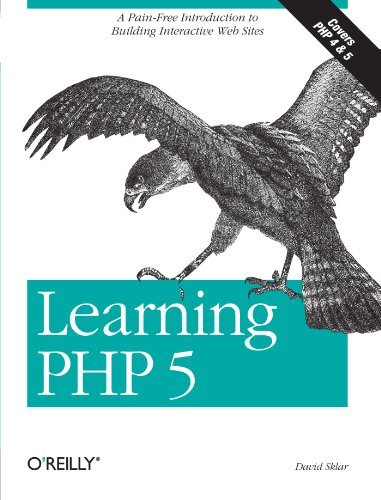 Learning PHP 5: A Pain-free Introduction to Building Interactive Web Sites