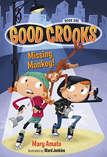 Missing Monkey! (Good Crooks)