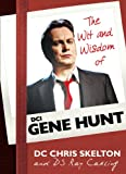 The Wit and Wisdom of Gene Hunt