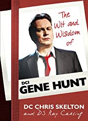 The Wit and Wisdom of DCI Gene Hunt