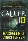 Caller ID, R. J. Christensen, 1599559900