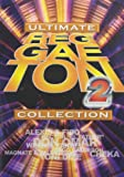 Ultimate Reggaeton Collection, Vol. 2