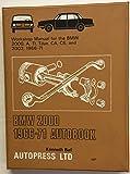 BMW 2000 1966-71 autobook: Workshop manual for BMW 2000 1966-71, BMW 2000 CS 1967-71, BMW 2000 CA 1967-71, BMW 2002 1968-71 (Autobook series of workshop manuals)
