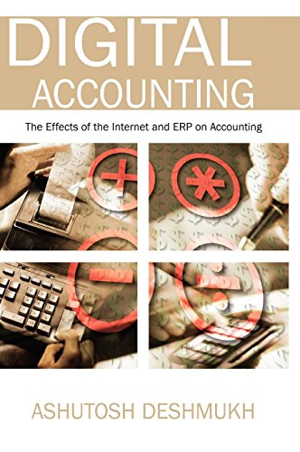 Digital Accounting: The Effects of the Internet And Erp on Accounting by Brand: Idea Group Publishing
