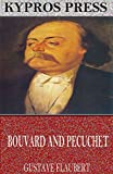 Image of Bouvard and Pecuchet: A Tragi-Comic Novel of Bourgeois Life