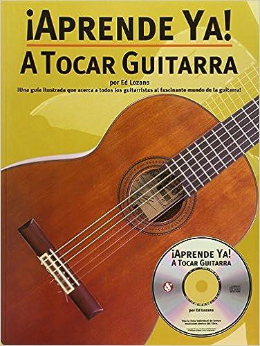 A Tocar Guitarra (0752187979463): Ed Lozano: Books