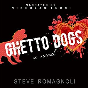 Ghetto Dogs Audiobook