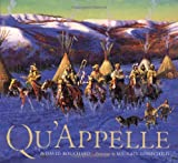 Qu'Appelle, David Bouchard and Michael Lonechild, 1551924757