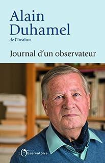 Journal d'un observateur, Duhamel, Alain