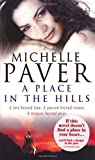 A Place in the Hills, Michelle Paver, 0552147532