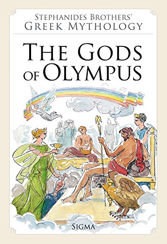 The Gods of Olympus Menelaos Stephanides