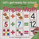 Wipe Clean Simple Math (Let's Get Ready for School: Wipe Clean)
