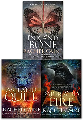 Rachel Caine The Great Library 3 Books Collection Set (Ink and Bone, Paper and Fire, Ash and Quill)