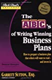 The ABC's of Writing Winning Business Plans, Garrett Sutton, 0446694150