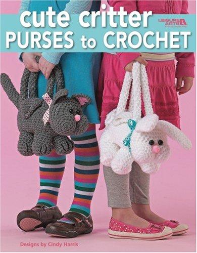 (Cute Critter Purses to Crochet  (Leisure Arts #4160))