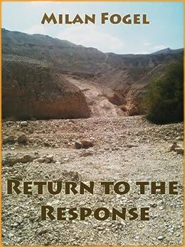 Return to the Response by [Fogel, Milan]
