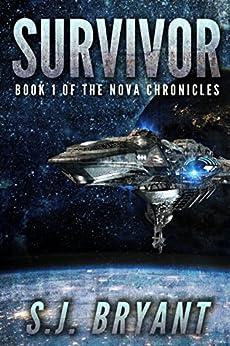Survivor (The Nova Chronicles Book 1) by [Bryant, S.J., Bryant, Saffron]
