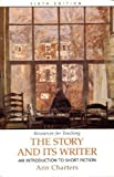 The Story and Its Writer, Charters, Ann, 0312397305