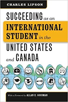 Book Succeeding as an International Student in the United States and Canada (Chicago Guides to Academic Life) by Charles Lipson (2008-04-15)