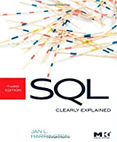 SQL Clearly Explained, 3rd Edition Front Cover