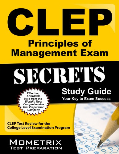 Download CLEP Principles of Management Exam Secrets Study Guide: CLEP Test Review for the College Level Examination Program Pdf