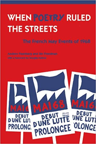 When Poetry Ruled the Streets: The French May Events of 1968