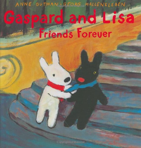 Gaspard and Lisa Friends Forever (Misadventures of Gaspard and Lisa) pdf epub