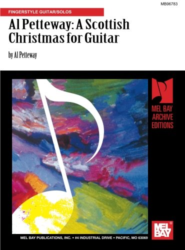 (Al Petteway: A Scottish Christmas for Guitar: Fingerstyle Guitar/Solos)