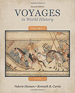 Voyages in world history volume ii since 1500 valerie hansen ken voyages in world history volume 1 to 1600 fandeluxe Images