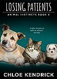 Losing Patients (Animal Instincts Book 4)