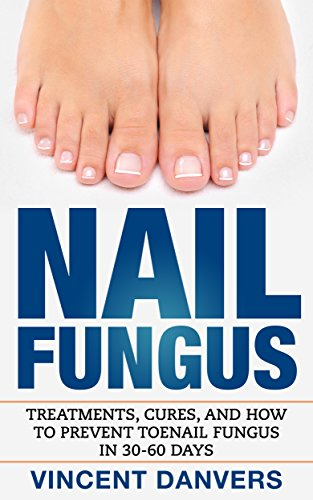 Nail Fungus: Treatment, Cures, And How To Prevent Toenail Fungus