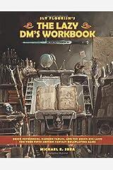 The Lazy DM's Workbook Paperback
