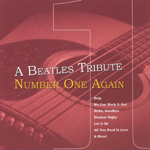 Beatles Tribute: Number One Again by Reverberations