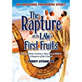 The Rapture & Law of First Fruits DVD