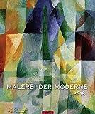 Malerei der Moderne - Editions-Kalender 2018 - Weingarten-Verlag - Kunstkalender - Wandkalender - 46 cm x 55 cm