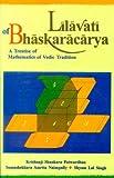 Lilavati of Bhaskaracarya, Krishnaji Shanka, 8120814207