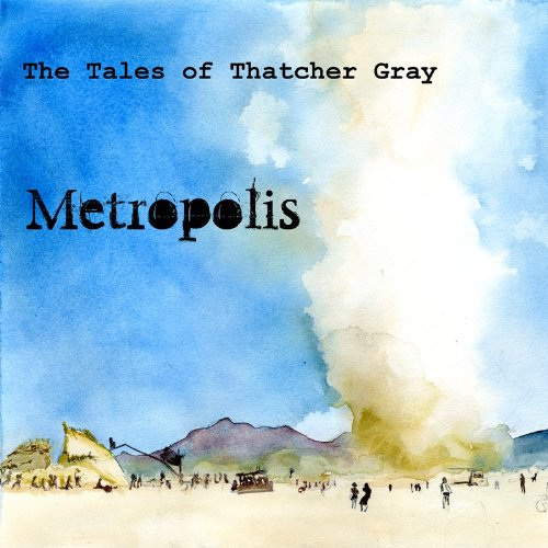 Metropolis (Tales of Thatcher Gray Book 1)