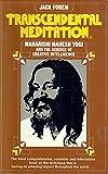 Transcendental Meditation: Maharishi Mahesh Yogi and the Science of Creative Intelligence