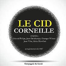 Le Cid Performance Auteur(s) : Pierre Corneille Narrateur(s) : Gérard Philipe, Jean Deschamps, Georges Wilson, Jean Vilar, Silvia Montfort