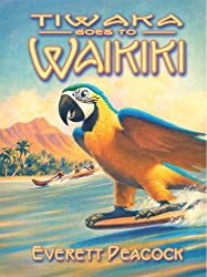 Tiwaka Goes to Waikiki (The Life and Times of a Hawaiian Tiki Bar Book 3)