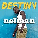 Neiman - Destiny